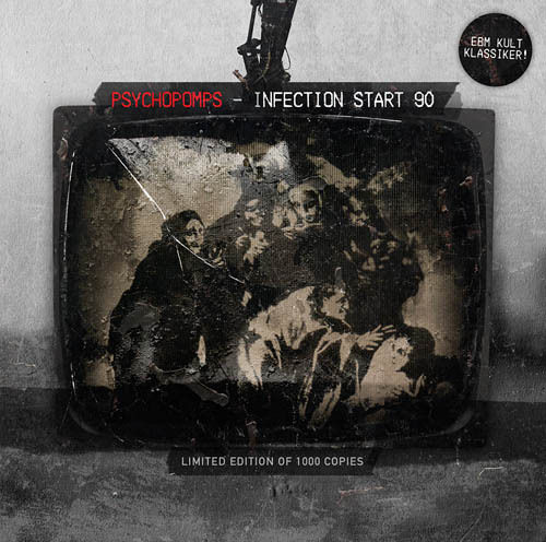 CD Psychopomps - Infection Start 90 / Limited Edition (MCD)