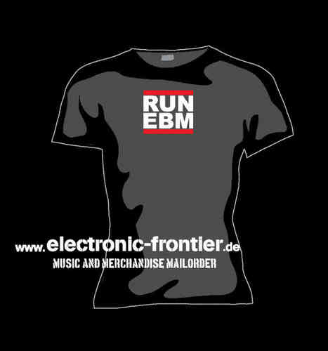 RUN EBM Girlie T-Shirt